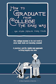 Cover image of How to Graduate from college the Easy Way... and Other Popular Fairy Tales